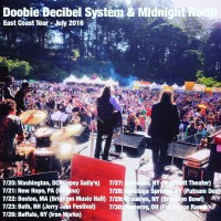 Doobie Decibel System Band and Midnight North Northeast Tour