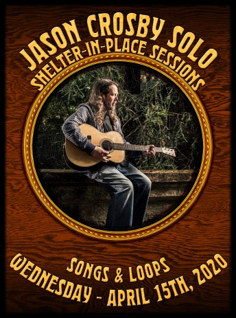 2020-04-15 @ Jason Crosby Songs & Loops Shelter-In-Place Session from Howling Moon Studios