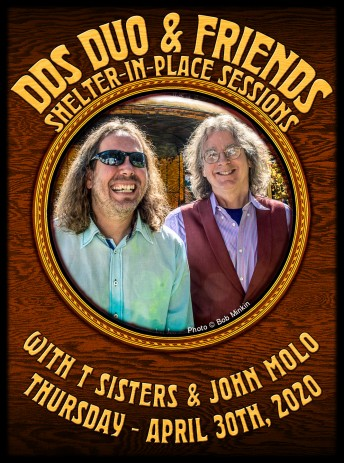 2020-04-30 @ DDS & Friends Shelter-In-Place Session #45 at Howling Moon Studios - with T Sisters and John Molo