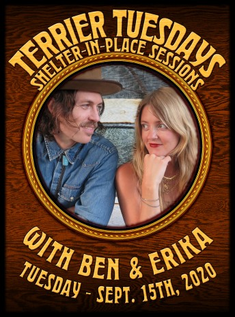2020-09-15 @ Terrier Tuesday w/ Erika & Ben Shelter-In-Place Session