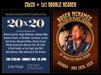 2020-11-29 @ 20x20 + 1x1 Double Header! Little Village/Freight & Salvage show + Shelter-In-Place Session #257