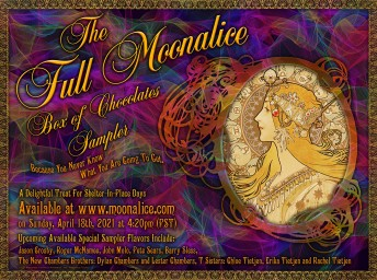 2021-04-18 @ Full Moonalice Box of Chocolates Sampler Shelter-In-Place Session #399 at Howling Moon Studios