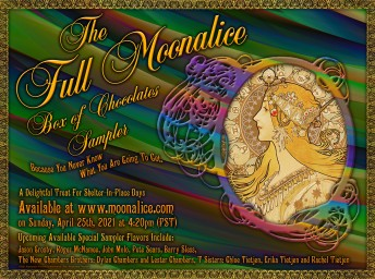 2021-04-25 @ Full Moonalice Box of Chocolates Sampler Shelter-In-Place Session #406